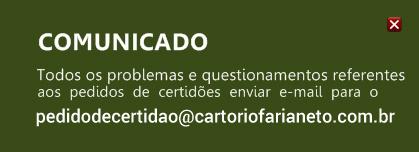 pedidodecertidao@cartoriofarianeto.com.br